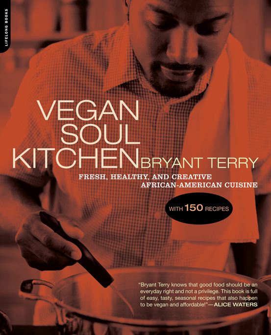 Vegan Soul Kitchen by Bryant Terry