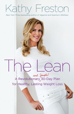 "Kathy Freston ""The Lean"""
