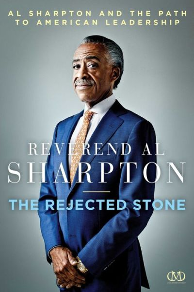 Reverend Al Sharpton The Rejected Stone